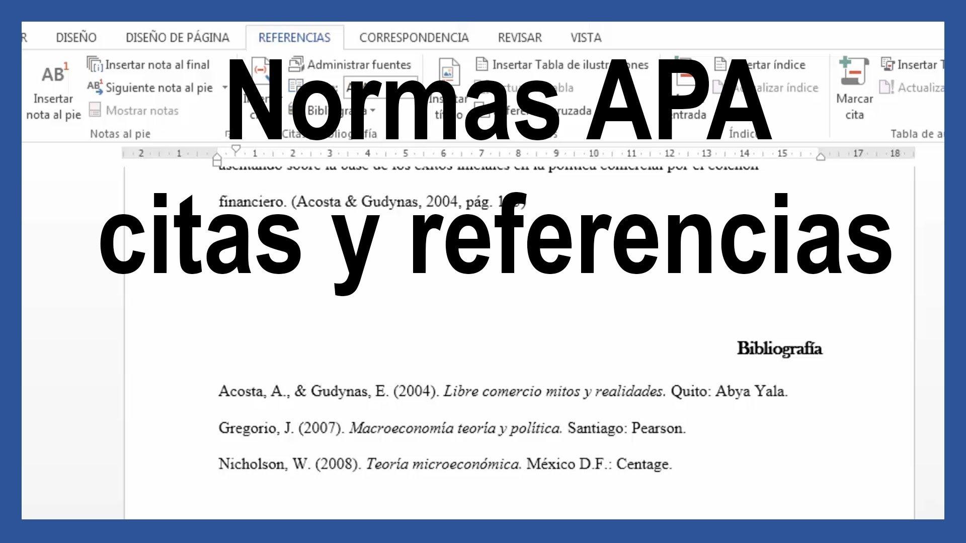Word – Citas y referencias bibliográficas según normas APA última edición.