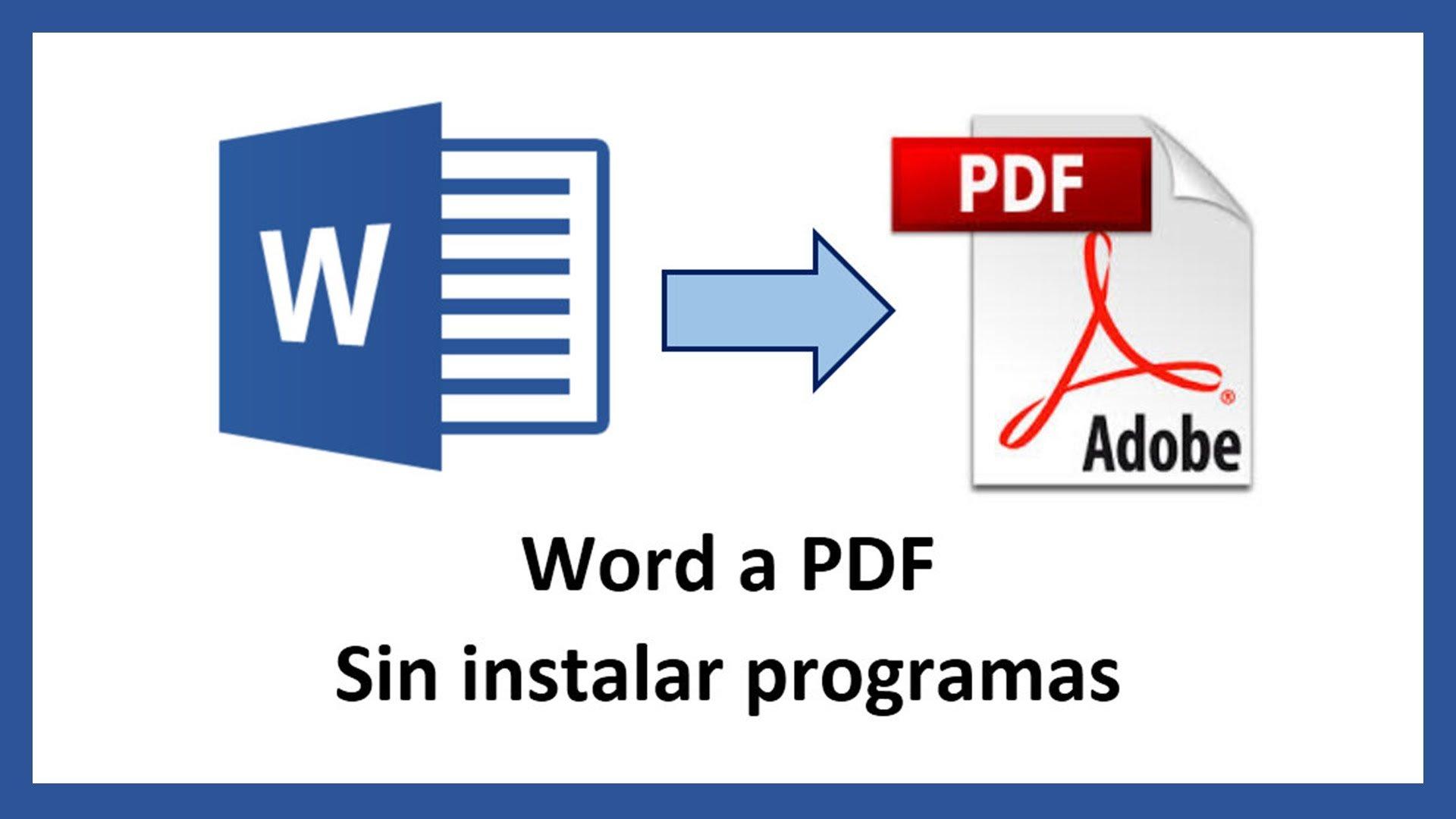 Convertir documento de Word a PDF. Sin programas