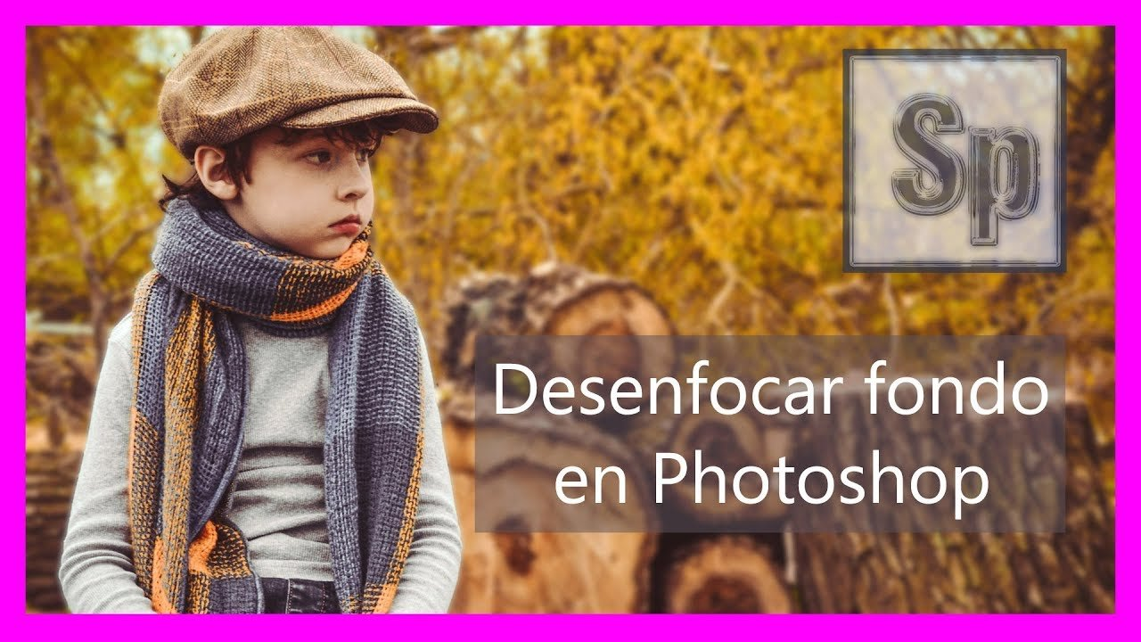 Desenfocar fondo en Photoshop