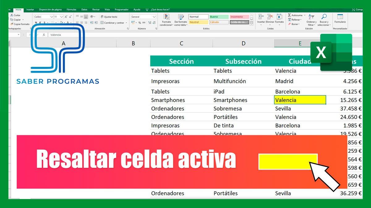 Resaltar celda activa en Excel