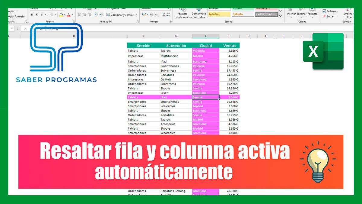 Resaltar fila y columna activa en Excel