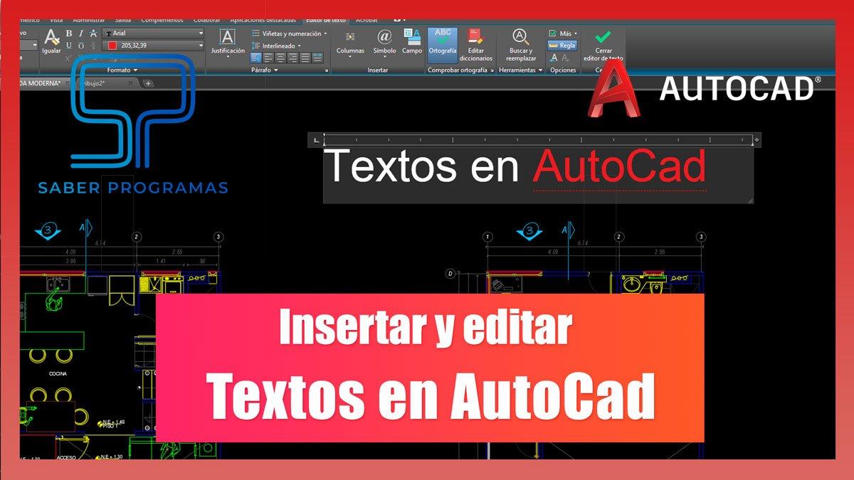 Insertar y editar textos en Autocad