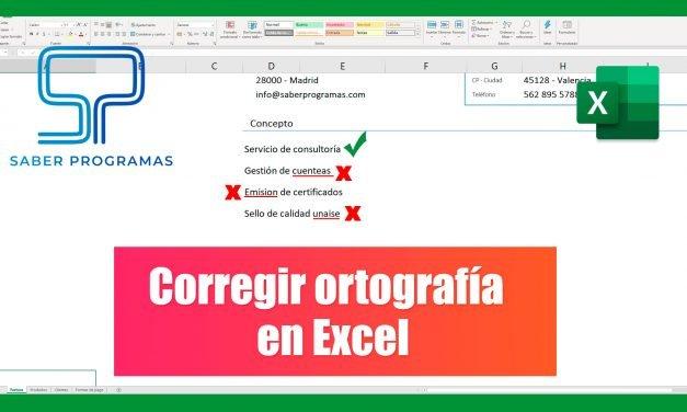 Corregir textos en Excel | Corrección ortográfica