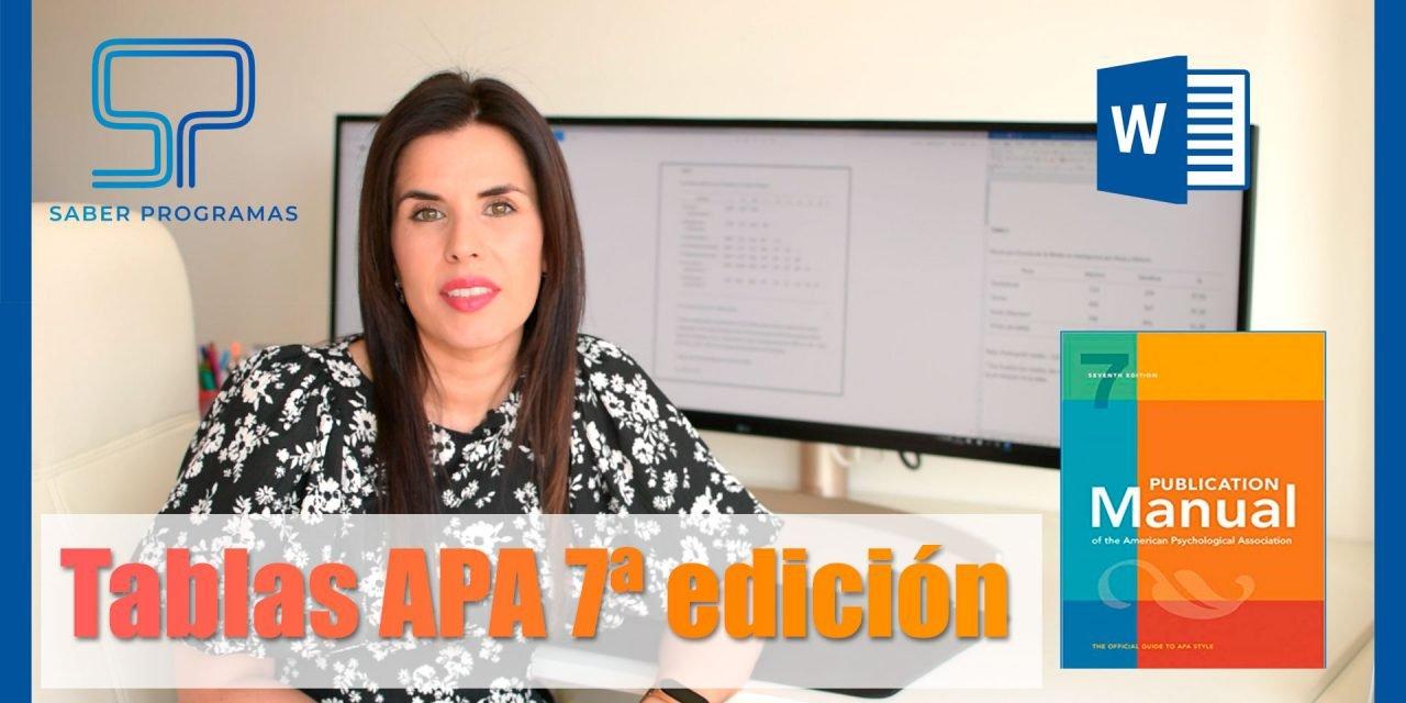 Tablas APA 7 edición paso a paso