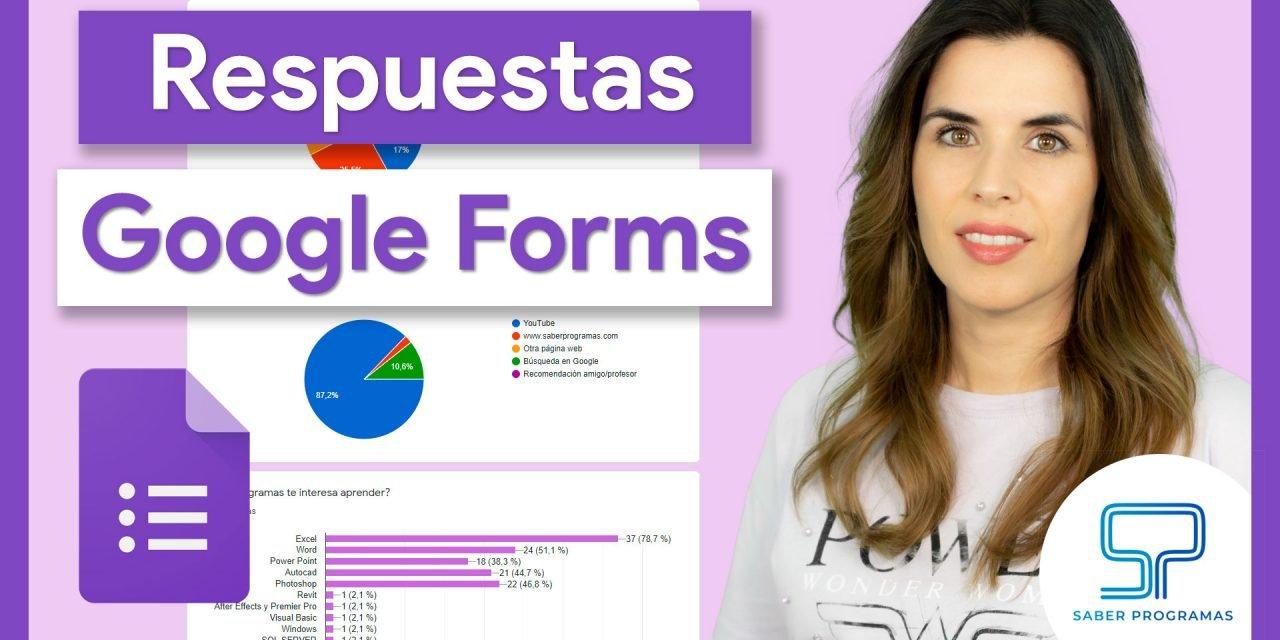 Respuestas Google Forms, ver y descargar