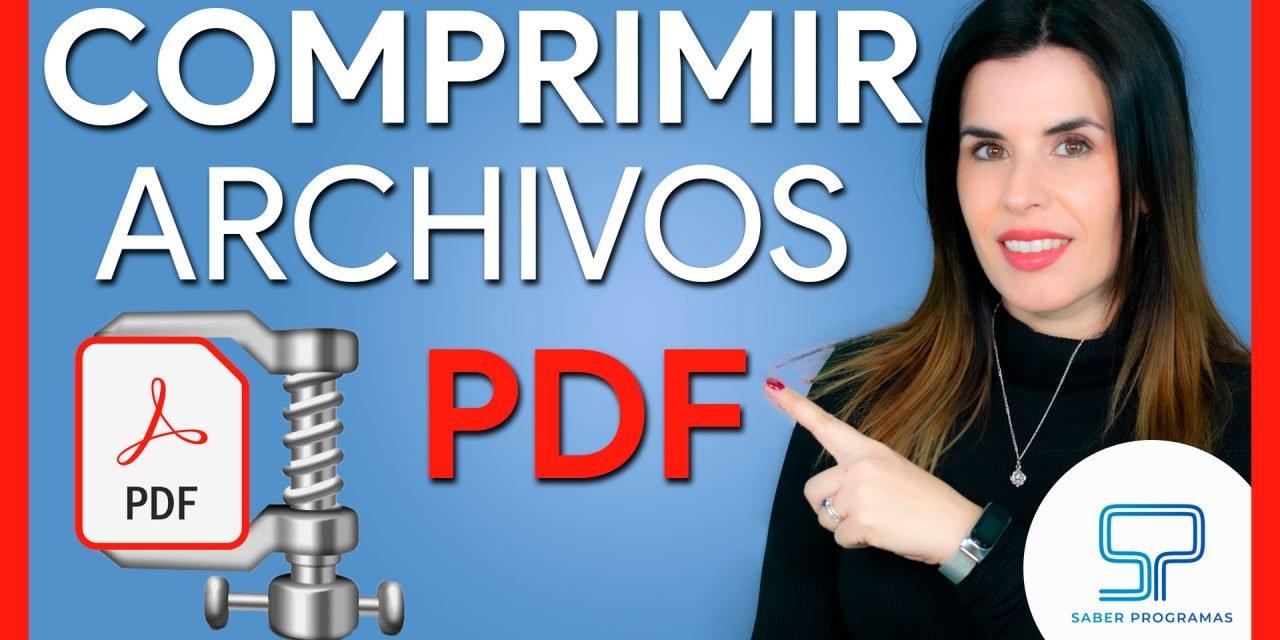 Comprimir archivos PDF al máximo gratis