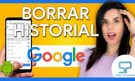 Borrar el HISTORIAL de Google en Android
